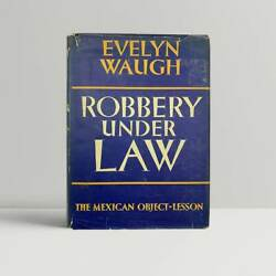 Evelyn Waugh Andndash Robbery Under Law Andndash First Uk Edition 1939 - Book 1st