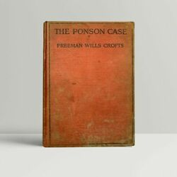 Freeman Wills Crofts Andndash The Ponson Case - First Uk Edition 1921 - 1st Book
