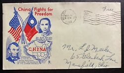 1943 Hollidaysburg Pa Usa Patriotic Cover To Mansfield China Fights 4 Freedom