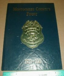 History Of The Montgomery County Police Dept Officer 1922-2001 Maryland Md Rare