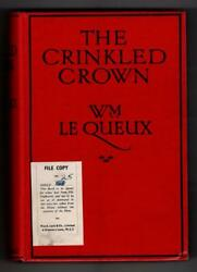 The Crinkled Crown By Wm. Le Queux First Edition Hubin Listed Ward File Copy