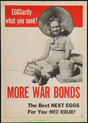 War Bonds Wwii Poster 20x28 Inch Folded 1943 Eggsactly What You Need