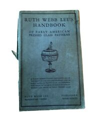Ruth Webb Lee's Handbook Of Early American Pressed Glass Patterns 1936 Many Pics