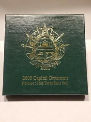 2000 Capitol Ornament Reserve Of The Texas State Seal Orig-sign Nelda Laney-rare
