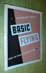 Instructors Manual Basic Flying Army Air Force Training Command,vg-,sb,1944 Wr