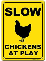 Slow Chickens at Play Caution or Chicken Crossing Sign 10quot;x 14quot; My Sign Center