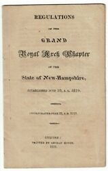 Royal Arch Masons Grand / Regulations Of The Grand Royal Chapter Of The State