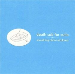 something About Airplanes By Death Cab For Cutie Cd, Jan-1999 Private Collect