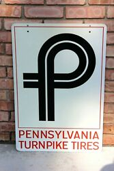 Rare Pennsylvania Turnpike Tires Double Sided Heavy Metal Sign 20 X 30 Nice