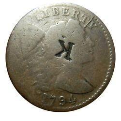 Large Cent/penny 1794 Sheldon 70 Choice Surfaces Sharp Date With Counterstamp