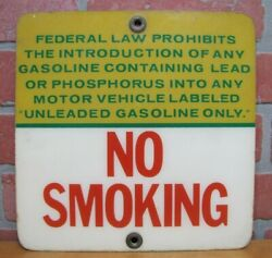 No Smoking Sign Lead Unleaded Gasoline Prohibited Old Gas Station Shop Oil Ad