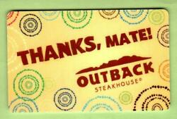 Outback Steakhouse Thanks Mate 2013 Gift Card 0