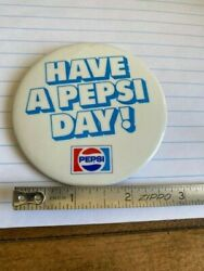 Pepsi Vintage 3 Pinback Button Have A Pepsi Day From 1975-1978
