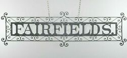 Vintage Antique Wrought Iron Country Store Fairfields Advertising Sign