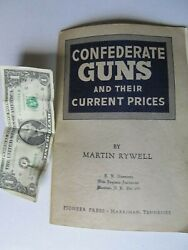 Rare Early Vintage 1952 Civil War Book, Confederate Guns And Current Value, Rywell