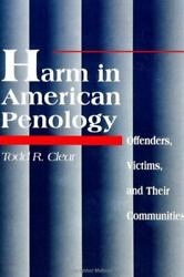 Harm In American Penology Offenders, Victims, And Their Communities Suny Serie