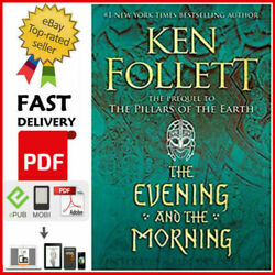 Kingsbridge Ser.: The Evening and the Morning by Ken Follett $1.99