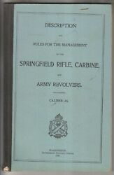 1898 Book - Description And Management Springfield Rifle Carbine And Army Revolvers