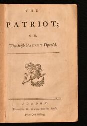 1754 The Patriot The Irish Packet Open'd Very Scarce