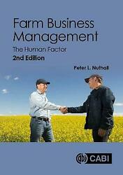 Farm Business Management The Human Factor, Peter L Nuthall, Hardback