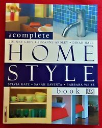 Complete Home Style Book By Johnny Grey Suzanne Ardley Sylvia Katz Dinah Hall