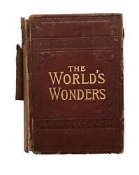 The World's Wonders As Seen By The Great Tropical And Polar Explorers • Antique