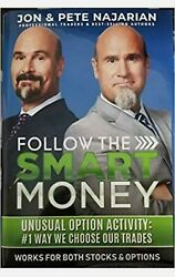 Follow The Smart Money Jon And Pete Najarian Book Trade Stocks And Options New