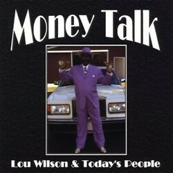 Today's People/lou Wilson Blues - Money Talk Used - Very Good Cd