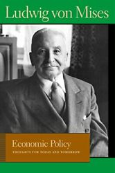 Economic Policy Thoughts For Today And Tomorrow Liberty Fund Library Of The…