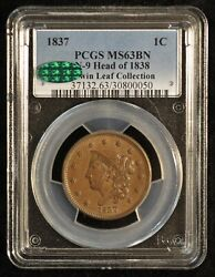1837 1c Pcgs Ms63bn N-9 Head Of 1838 Twin Leaf Collection Cac
