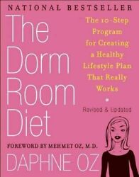 The Dorm Room Diet The 10 Step Program for Creating a Healthy L... 9781557049155