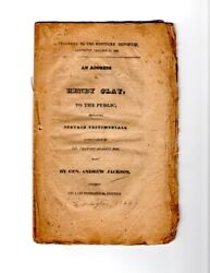 Henry Clay / Address To The Public Containing Certain Testimonials 1st Ed 1828