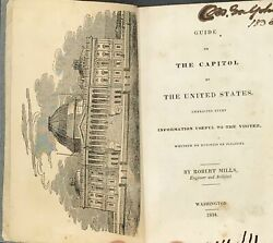 Robert Mills / Guide To The Capitol Of The United States Embracing Every 1st Ed