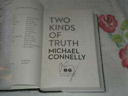Two Kinds Of Truth By Michael Connelly Signed