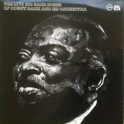 Count Basie - The Live Big Band Sound Of Count Basie And His Orchestra Lp