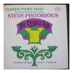 Steve Pistorius - The Creole Kid Classic Piano Rags Played By New Orleanand039s Own