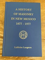 Lamoine Langston A History Of Masonry In New Mexico 1877-1977 Hb