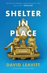 Shelter In Place By Leavitt David Hardcover New