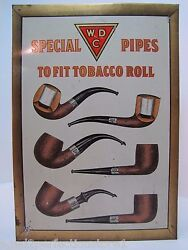 Wdc William Demuth Co Special Pipes To Fit Tobacco Roll Old Advertising Sign