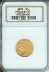 1908 1908-p 5 Gold Indian Half Eagle Ngc Ms61 First Year Of Issue Older Holder