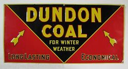 Dundon Coal For Winter Weather Original Old Embossed Tin Ad Sign Fuel Oil