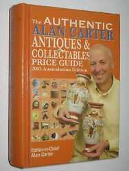 The Authentic Alan Carter Antiques And Collectables Price Guide