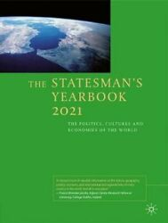 The Statesmanand039s Yearbook 2021 The Politics Cultures And Econom... 9781349959716