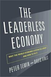 The Leaderless Economy Why The World Economic System Fell Apart... 9780691157436