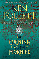 The Evening and the Morning by Ken Follett 🔥Fast Shipping $28.02