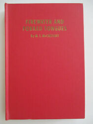 Firewater And Forked Tongues A Sioux Chief Interprets U.s History 1947 1st Edit