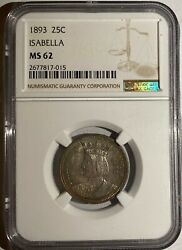 1893 Isabella Quarter-dollar 25c Silver Uncirculated Coin, Ngc Ms 62 -ag11
