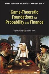 Game-theoretic Foundations For Probability And Finance 9780470903056 | Brand New