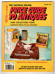 The Antique Trader Price Guide To Antiques Aug 1991 Radio And Cereal Premiums
