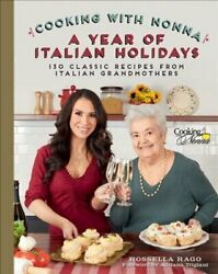 Cooking With Nonna A Year Of Italian Holidays 130 Classic Holi... 9781631065200